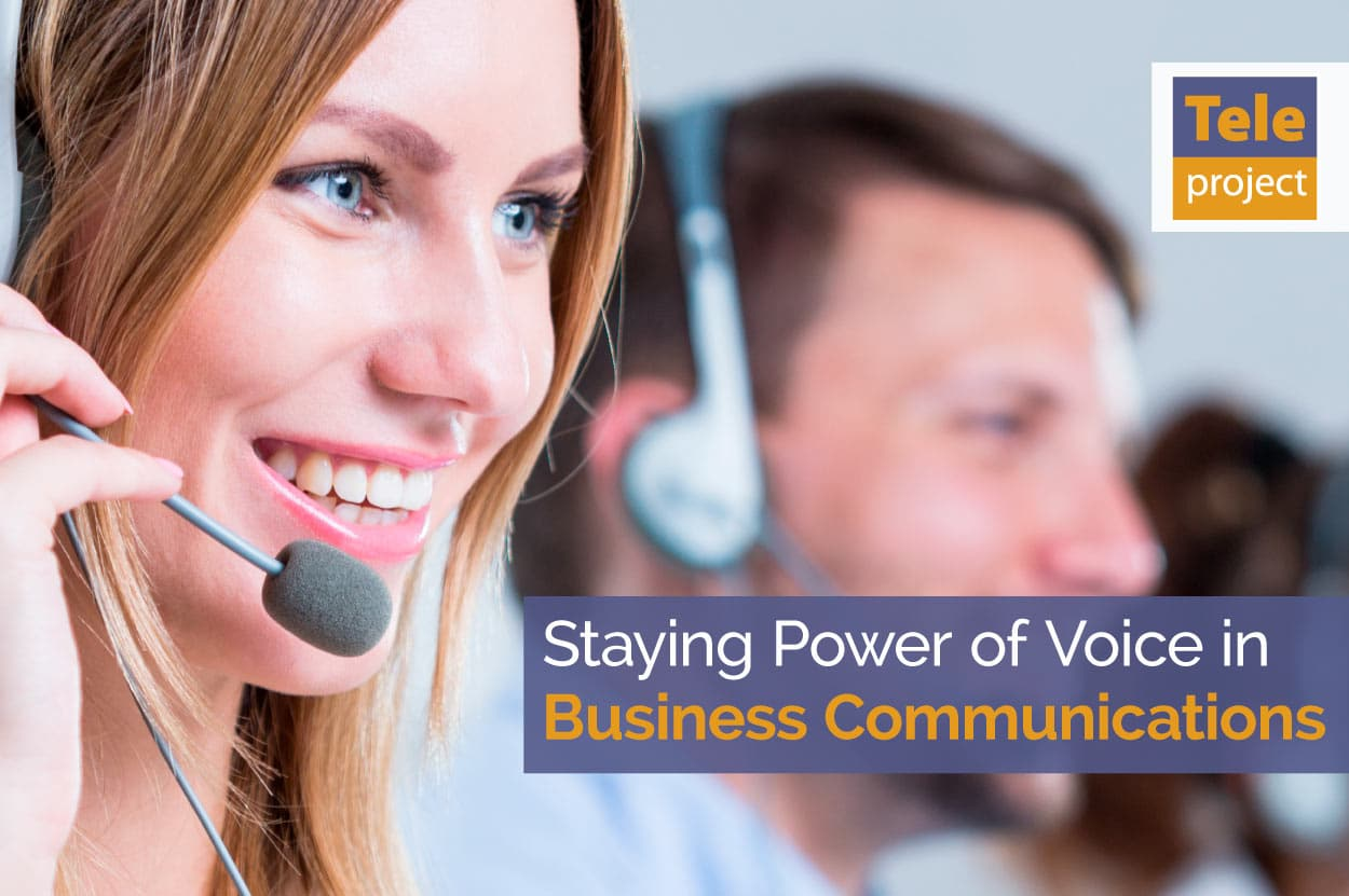 Power of voice in business communications