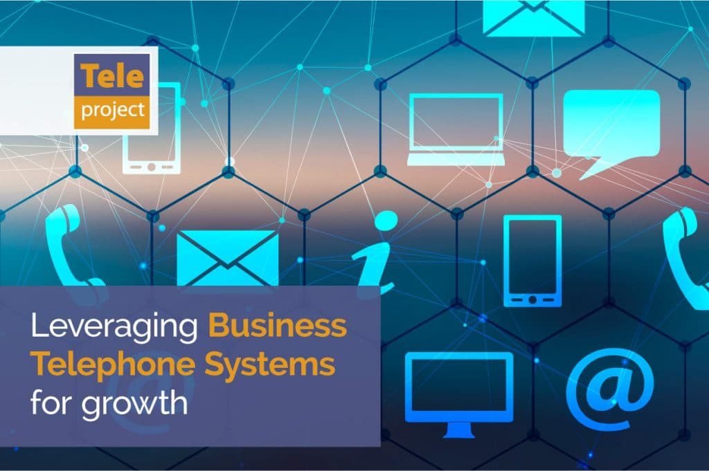 Business Telephone Systems for growth